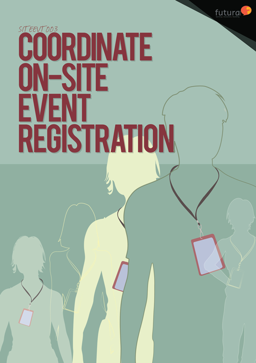 SITEEVT003 Coordinate On-site Event Registrations
