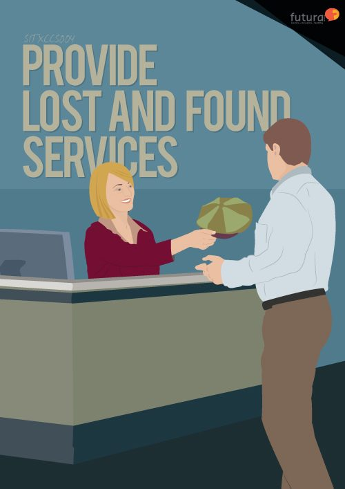 SITXCCS004 Provide Lost and Found Services